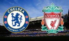 Link Live Streaming Chelsea vs Liverpool Sesaat Lagi
