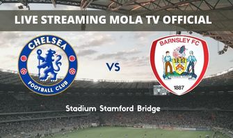 LIVE STREAMING Mola TV Official : Piala Liga Chelsea Vs Barnsley